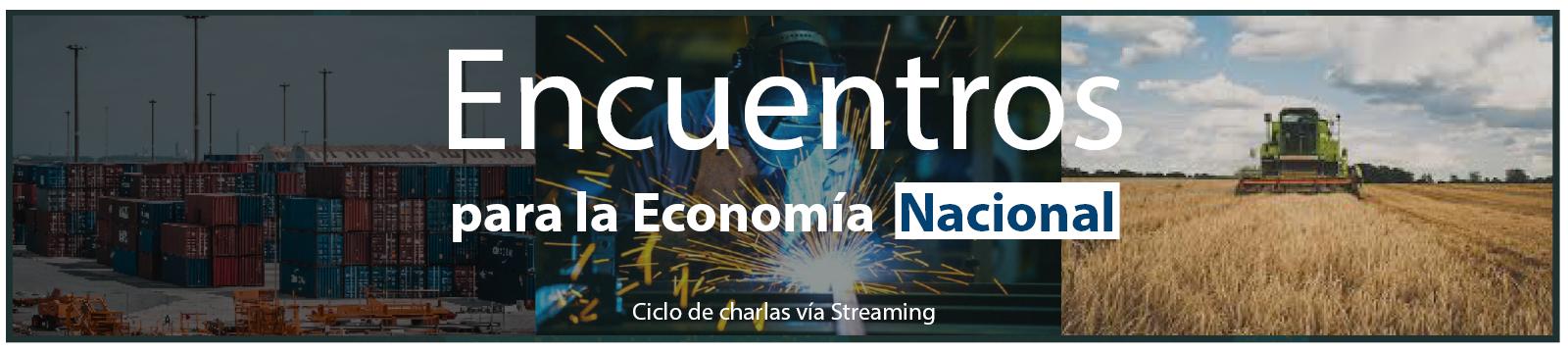 Encuentros para la Economía Nacional