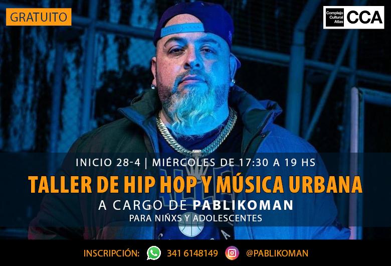 Taller de Hip Hop y Música Urbana a cargo de Pablikoman