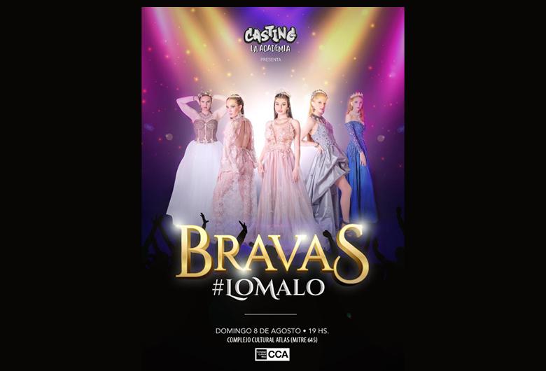 Casting La Academia presenta «Bravas»